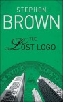 The Lost Logo - Stephen Brown