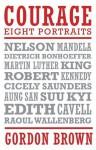 Courage: Eight Portraits - Gordon Brown