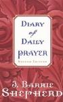 Diary of Daily Prayer - J. Barrie Shepherd