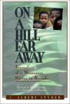 On a Hill Far Away - C. Albert Snyder, David Rawson