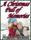 A Christmas Full of Memories - Markee Anderson