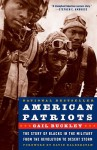 American Patriots: The Story of Blacks in the Military from the Revolution to Desert Storm - Gail Lumet Buckley