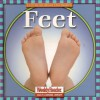 Let's Read About Our Bodies: Feet - Cynthia Fitterer Klingel, Robert B. Noyed, photographs by Gregg Andersen
