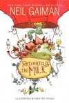 Fortunately, the Milk - Neil Gaiman, Skottie Young (Illustrations)