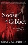 The Noose & Gibbet - Craig Saunders