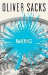 Awakenings - Oliver Sacks