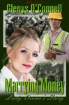 Marrying Money: Lady Diana's Story - Glenys O'Connell