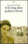 Ich Trug Den Gelben Stern - Inge Deutschkron