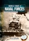 World War II Naval Forces: An Interactive History Adventure (You Choose: World War II) - Elizabeth Raum
