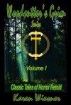 Woodcutter's Grim Series, Volume I: Classic Tales of Horror Retold - Karen Wiesner