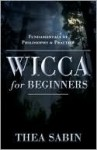 Wicca for Beginners - Thea Sabin