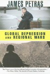 Global Depression and Regional Wars - James F. Petras