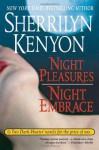 Night Pleasures/Night Embrace (Dark-Hunter Novels) - Sherrilyn Kenyon