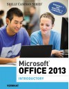 Microsoft Office 2013: Introductory (Shelly Cashman) - Misty E. Vermaat