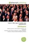 Afrikaans - Frederic P. Miller, Agnes F. Vandome, John McBrewster