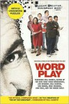 Wordplay: The Official Companion Book - Patrick Creadon, Christine O'Malley, Will Shortz, Creators of the Hit Documentary