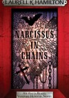 Narcissus in Chains - Laurell K. Hamilton