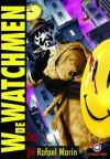 W de Watchmen - Rafael Marín Trechera