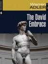 The David Embrace - Warren Adler