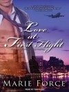 Love at First Flight: One Round Trip That Would Change Everything - Marie Force, Tanya Eby