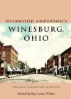 Sherwood Anderson's Winesburg, Ohio - Sherwood Anderson, Ray Lewis White