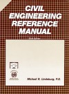 Civil Engineering Reference Manual - Michael R. Lindeburg