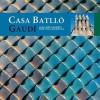 Casa Battlo: Gaudi - Ricard Pla, Juan José Lahuerta