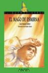 El Mago de Esmirna - Joan Manuel Gisbert