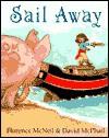 Sail Away (CL) - Florence McNeil