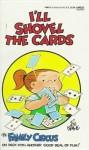 I'll Shovel the Cards - Bil Keane