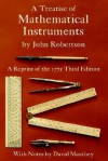 A Treatise of Mathematical Instruments - John Robertson