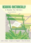 Reading Rhetorically: A Reader for Writers (2nd Edition) - John C. Bean, Virginia A. Chappell, Alice M. Gillam