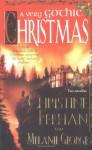 A Very Gothic Christmas - Christine Feehan, Melanie George