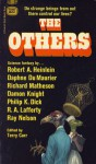 The Others - Robert A. Heinlein, Damon Knight, R.A. Lafferty, Philip K. Dick, Terry Carr, Ray Faraday Nelson, Daphne du Maurier