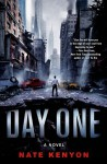 Day One: A Novel - Nate Kenyon