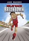 Jake Maddox: Relay Race Breakdown (Jake Maddox Sports Stories) - Jake Maddox, Eduardo García