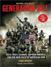 Generation Kill: Devil Dogs, Iceman, Captain America, and the New Face of American War - Evan Wright, Patrick G. Lawlor, Patrick Lawlor