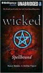 Wicked: Spellbound - Nancy Holder, Debbie Viguié