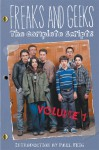 Freaks and Geeks: The Complete Scripts, Volume 1 - Paul Feig, Andrew Jay Cohen