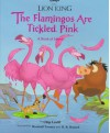 Lion King, the Flamingos Are Tickled Pink: A Book of Idioms - Chip Lovitt