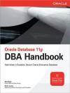 Oracle Database 11g DBA Handbook - Bob Bryla, Kevin Loney