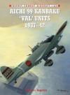 Aichi 99 Kanbaku 'Val' Units (Combat Aircraft 63) - Osamu Tagaya, Jim Laurier