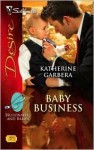Baby Business (Silhouette Desire, #1888) (Billionaires and Babies, #1) - Katherine Garbera