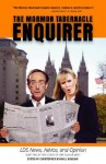 The Mormon Tabernacle Enquirer: Latter-Day News, Advice, and Opinion - Paul Allen