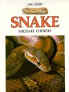 Snake (Life Story) - Michael Chinery, Denys Ovenden, Barrie Watts