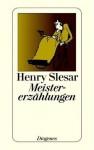 Meistererzählungen - Henry Slesar, Thomas Schlück, Günter Eichel