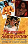 Paranormal Mates Society Vol. I - Dakota Cassidy, Willa Okati, Lacey Savage