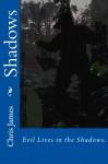 Shadows - Chris James