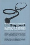 Life Support: Three Nurses on the Front Lines - Suzanne Gordon
