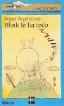 Blink lo lía todo - Miguel Angel Mendo